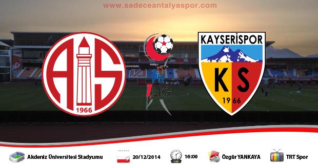 Antalyaspor – Kayserispor (Maç Öncesi)