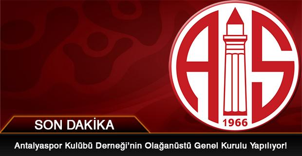 Antalyaspor'da Olağanüstü Genel Kurul Bugün