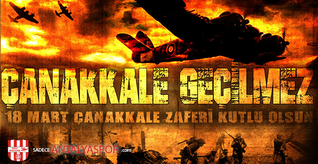 18 Mart – Çanakkale Şehitlerini Anma Günü