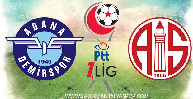 Adana Demirspor – Antalyaspor (Kadrolar)