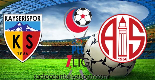 Kayserispor – Antalyaspor (Kadrolar)