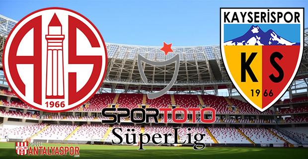 Antalyaspor – Kayserispor (Kadrolar)