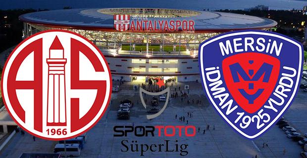 Antalyaspor – Mersin İY (Maç Öncesi)