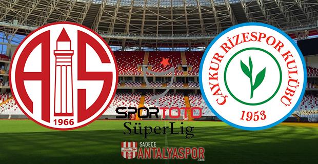 Antalyaspor – Çaykur Rizespor (Kadrolar)