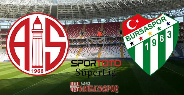 Antalyaspor – Bursaspor Maçı Hangi Kanalda?