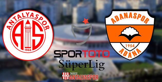 Antalyaspor – Adanaspor (KADROLAR)