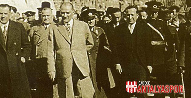 6 Mart – Atamızın Antalya'ya Gelişi