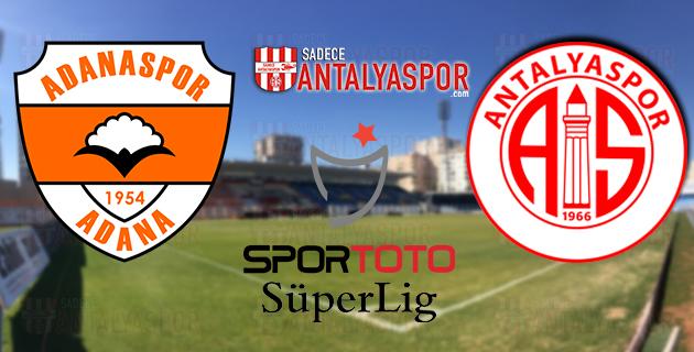 Adanaspor – Antalyaspor (KADROLAR)