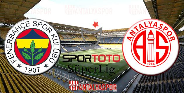 Fenerbahçe – Antalyaspor Maçının Programı Açıklandı