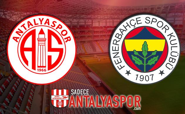Antalyaspor – Fenerbahçe (İSTATİSTİK)