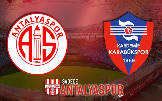 Antalyaspor – Karabükspor (KADROLAR)