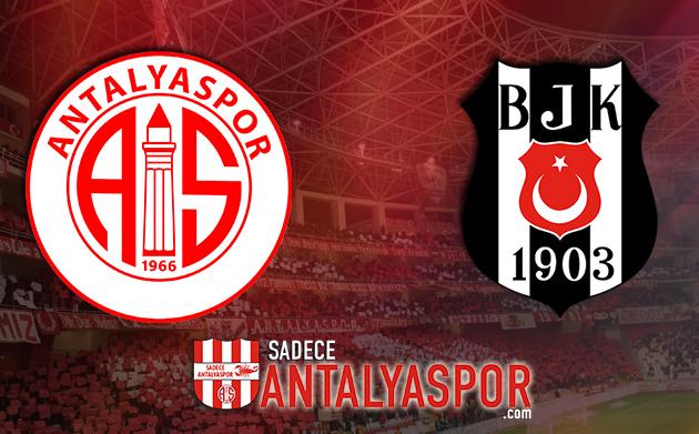 Antalyaspor – Beşiktaş (KADROLAR)