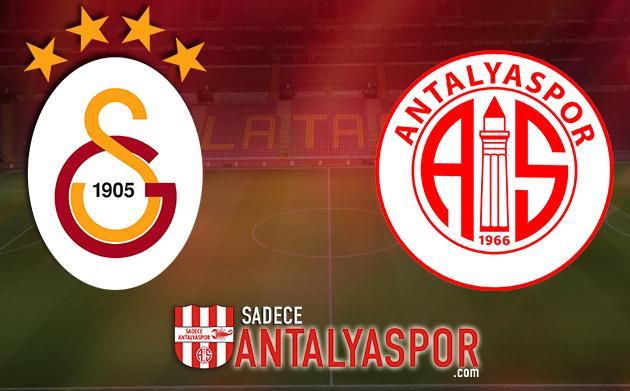 Galatasaray – Antalyaspor (KADROLAR)