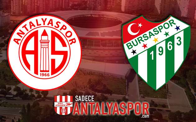Antalyaspor – Bursaspor (KADROLAR)