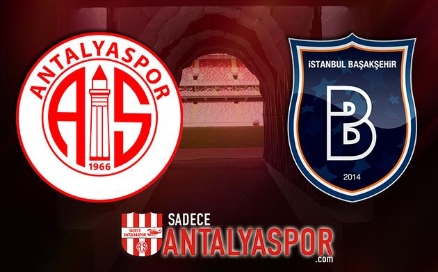 Antalyaspor – Medipol Başakşehir (KADROLAR)