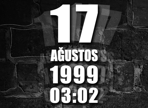 17 Ağustos 1999 – Anma