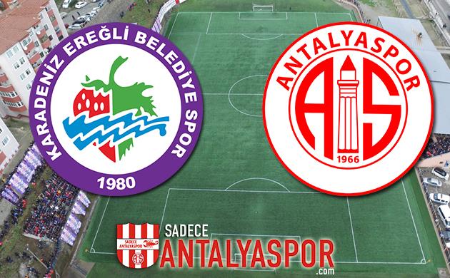 Karadeniz Ereğli Belediyespor – Antalyaspor (MAÇ ÖNCESİ)