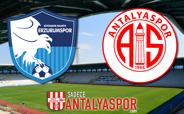 BB Erzurumspor – Antalyaspor (KADROLAR)