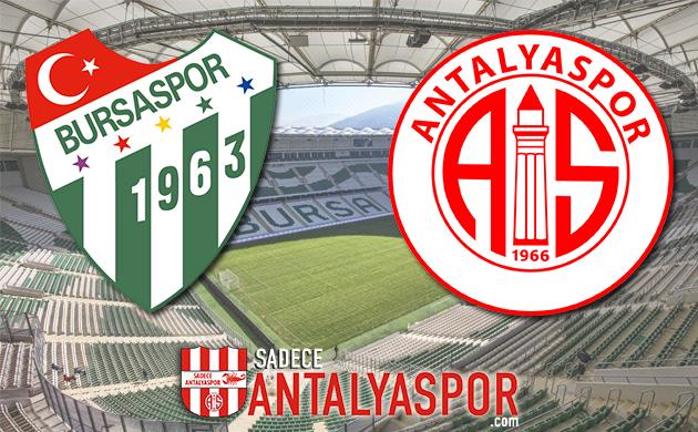 Bursaspor – Antalyaspor (KADROLAR)