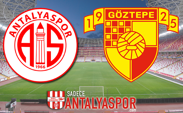 Antalyaspor – Göztepe (MAÇ KADROSU)