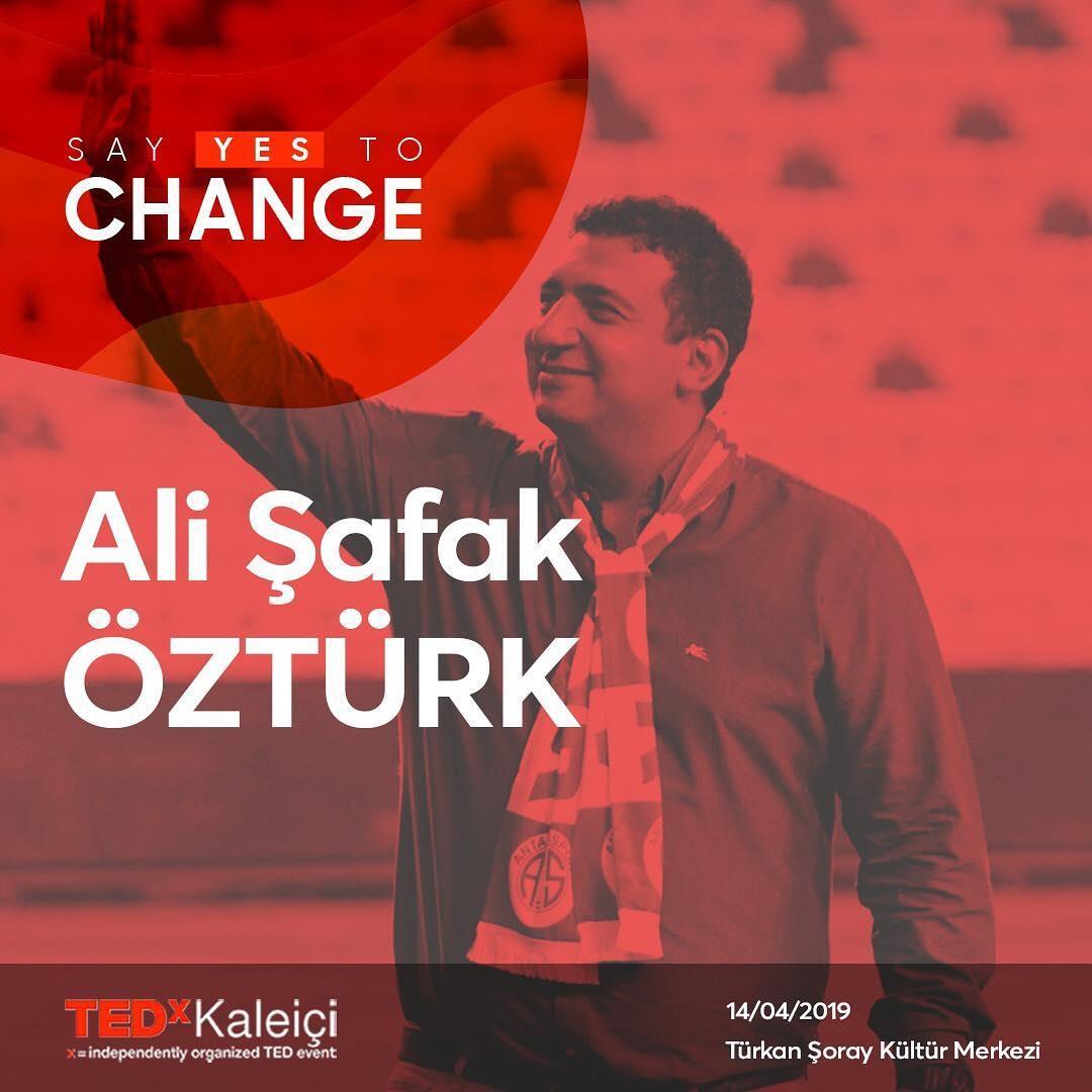 Ali Şafak Öztürk TedX Etkinliğine Katılacak