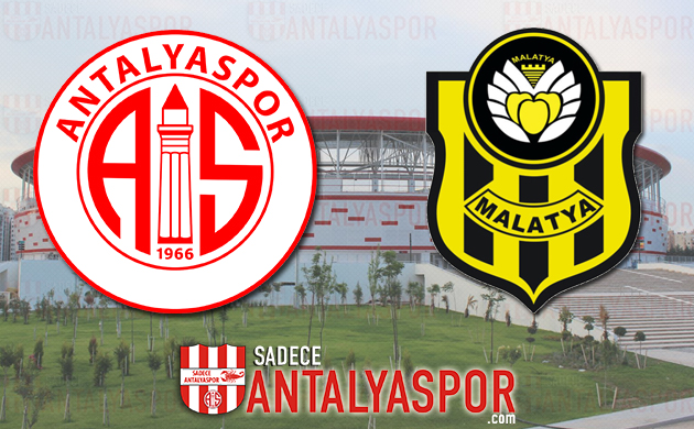 Antalyaspor – Evkur Yeni Malatyaspor (KADROLAR)